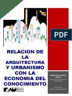 Relacion de La Arquitectura y Urbanismo Con La Economia Del Conocimiento