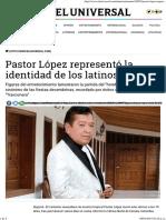 Pastor López Representó La Identidad de Los Latinos