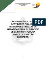 Código de Ética de Los Servidores Públicos Municipales y Reglas de Integridad Para El Ejercicio de La Función Pública, 2019 -