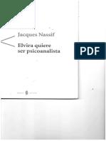 Nassif, J. - Elvira Quiere Ser Psicoanalista