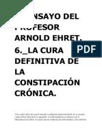 193008791-6º-ENSAYO-DE-ARNOLD-EHRET-LA-CURA-DEFINITIVA-DE-LA-CONSTIPACION-CRONICA.doc
