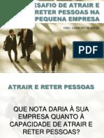 O DESAFIO DE ATRAIR E RETER PESSOAS NA PEQUENA EMPRESA.pdf