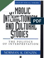 Norman Denzin Symbolic interactionism and cultural Studies.pdf