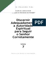 dcp - livro 7 - discernir adequadamente a autoridade espiritual para seguir o senhor corretamente.pdf