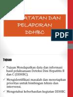 4. Pencatatan Dan Pelaporan Ddhbc