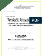 """Capacitación docente del Liceo """"Dr. Medulio Pérez Fontana"""" en el uso de herramientas web 2.0 como recurso educativo."""