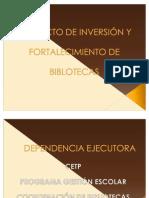Proyecto de Inversión y Fortalecimiento de Bibliotecas - CETP