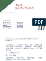 205938_kelompok 3. Peranan Dan Perkembangan Serikat Pekerja