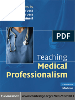 (Cambridge Medicine) Richard L. Cruess, Sylvia R. Cruess, Yvonne Steinert - Teaching Medical Professionalism -Cambridge University Press (2008) (1).pdf