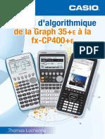 Manuel d'Algorithmique de La Graph 35 E à La Fx-CP400 E (1)