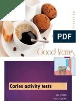 Caries Activity Tests.....Dr. Priya