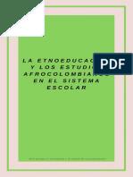 La Etnografia y los estudiso afrocolombianos en el sitema escolar