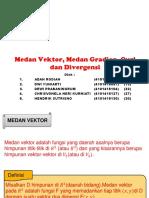 1 Medan Vektor, Gradien, Divergensi, Curl