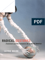 Wark, Jayne-Radical gestures _ feminism and performance art in North America-McGill-Queens University Press (2006).pdf