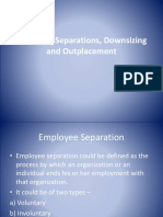 Employee Separations, Downsizing and Outplacement