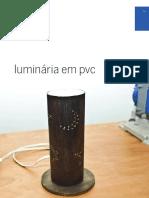 Luminaria PVC Dremel 3000