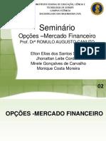 Opções- Mercado Financeiro SLIDE ALTERADO [Salvo Automaticamente]