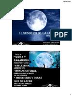 Primera Edicion El Sendero de La Luna