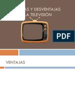 VENTAJAS Y DESVENTAJAS DE LA TELEVISIÓN.pptx