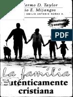 La familia autenticamente cristiana - Guillermo D. Taylor & Sergio E. Mijangos.pdf