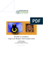 36. Escribir La Extrañeza; Jorge Luis Borges, José Lezama Lima - Fauquie, Rafael