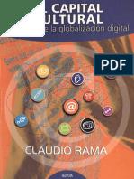 99902022-Libro-El-capital-cultural-en-la-era-de-la-globalizacion-digital-Claudio-Rama.pdf