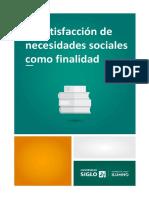 La Satisfacción de Necesidades Sociales Como Finalidad.