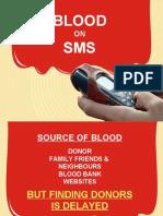 Blood on SMS Presentation