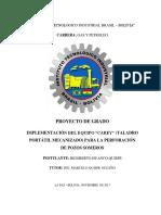 IMPLEMENTACION DEL EQUIPO CAREY (TALADRO PORTATIL MECANIZADO) PARA LA PERFORACION DE POZOS SOMEROS (Recuperado).docx