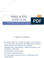 Fibrilación Auricular. Caso Clinico