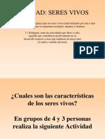 1ª Clase Caracteristicas de Los Seres Vivos. 5 Basico