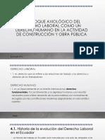 4. Enfoque Axiológico Del Derecho Laboral