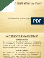 Acuerdo Gubernativo No 670-97