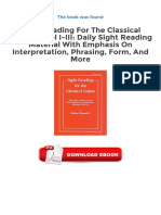 Sight Reading For The Classical Guitar Level I Iii Daily Sight Reading Material With Emphasis On Interpretation Phrasing Form And More PDF.pdf