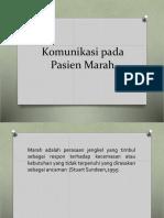 dokumen.tips_komunikasi-pada-pasien-marah.pptx