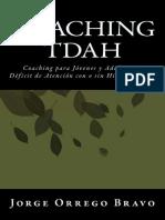 Coaching TDAH. Coaching Para Jóvenes y Adultos Con Déficit de Atención - Jorge Orrego Bravo