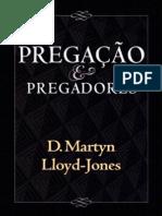 Pregacao e Pregadores - D. Martyn Lloyd-Jones.pdf