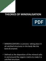 Theories of Mineralisation