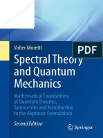 [UNITEXT 110 _ La Matematica per il 3+2] Valter Moretti - Spectral Theory and Quantum Mechanics_ Mathematical Foundations of Quantum Theories, Symmetries and Introduction to the Algebraic Formulation (2018, Springe.pdf