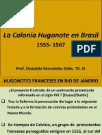 La Colonia Hugonote en Brasil