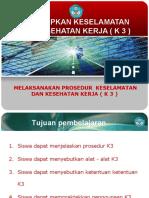 2.melaksanakan prosedur k3