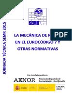 Jornada Técnica SEMR 2015 - Mecánica de Rocas en el EC7.pdf