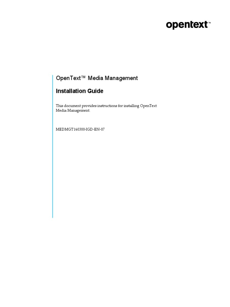 OpenText Media Management 16 3 - Installation Guide English