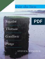 Steven Winspur - La poésie du lieu _ Segalen, Thoreau, Guillevic, Ponge (Chiasma 20)-Editions Rodopi BV (2006).pdf