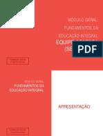 1. MÓDULO GERAL FUNDAMENTOS DA EDUCAÇÃO INTEGRAL FORMAÇÃO EQUIPE GESTORA.pdf