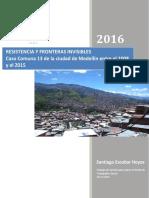 EscobarSantiago_2016_resistenciafronterasinvisibles en Medellin.pdf