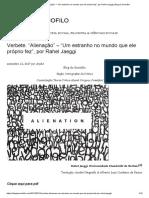 """Verbete. """"Alienação"""" – """"Um estranho no mundo que ele próprio fez"""", por Rahel Jaeggi _ Blog do Sociofilo.pdf"""