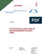 A Statistical Analysis of the Bundaberg Atlant Trial 2008