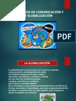Los Medios y Su Globalizacion