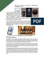 FACTORES FISICO-QUIMICOS QUE ALTERAL EL PROCESO DE FERMENTACIÓN ALCOHOLICA.docx
